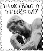 Think About It! Thursday