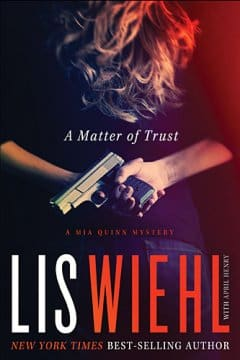 A Matter of Trust by Lis Wiehl