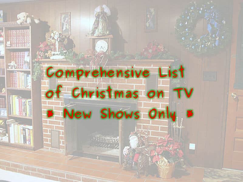 The Comprehensive List of NEW Christmas Shows on TV
