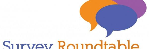 Survey Round Table