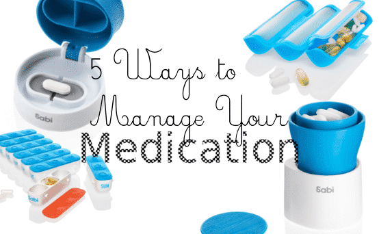 5 Ways to Manage Your Medications