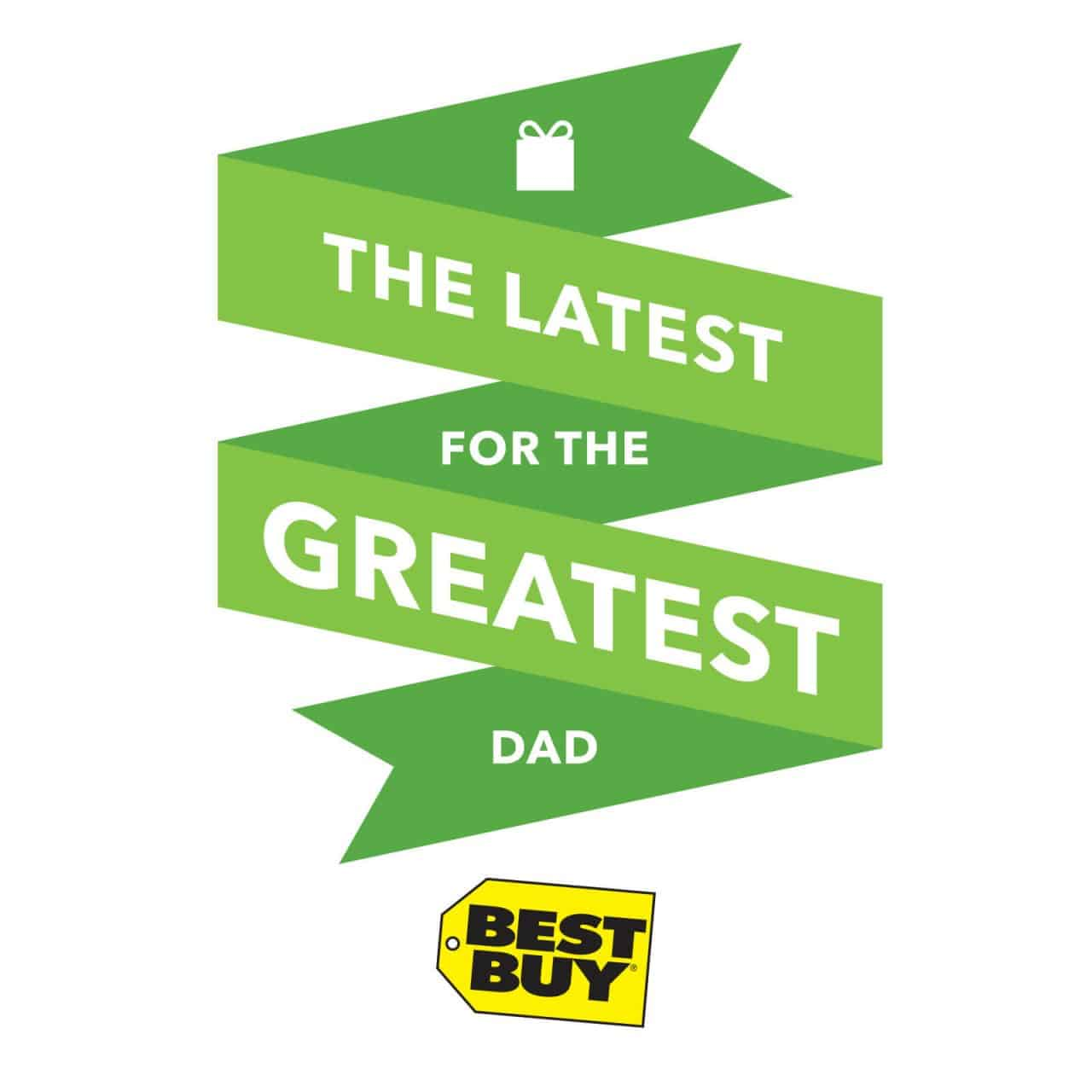 The Latest for the Greatest Dad