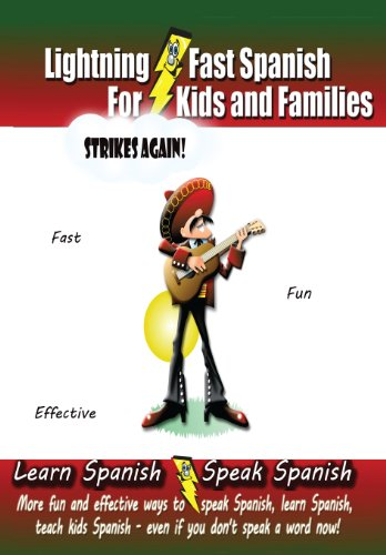 Lightning-fast Spanish For Kids And Families Strikes Again!